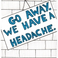 go-away-we-have-a-headache